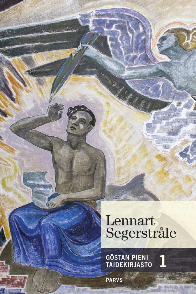Lennart Segerstråle - Göstan pieni taidekirjasto 1. Serlachius museoiden julkaisun kansikuva.