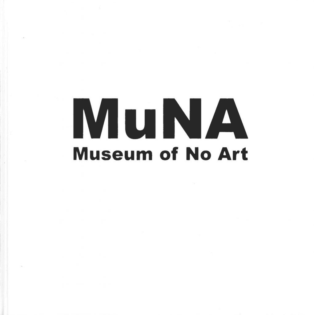 Kansikuva, MuNa-julkaisusta. MuNa on taiteilija Riiko Sakkisen luoma museo.