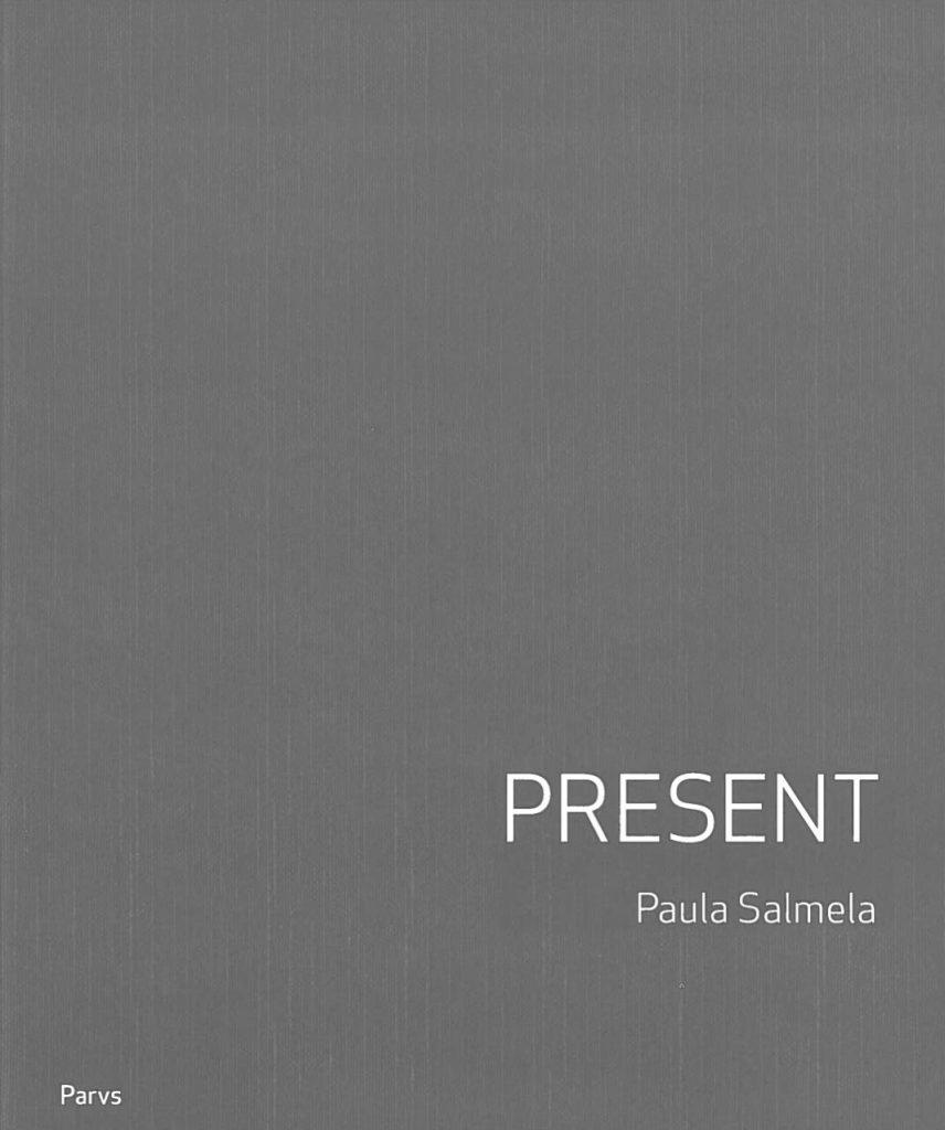 """Serlachius museoiden julkaisun """"Present - Paula Salmela"""" kansikuva"""