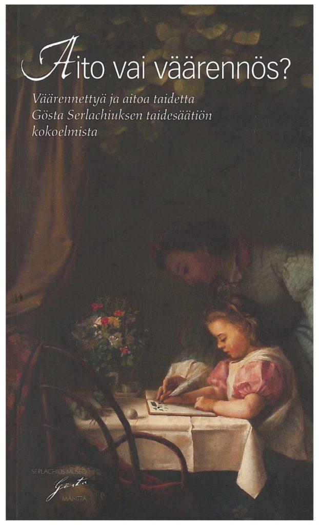 Aito vai väärennös? -teoksen kansikuva. Serlachius-museoiden julkaisuja.