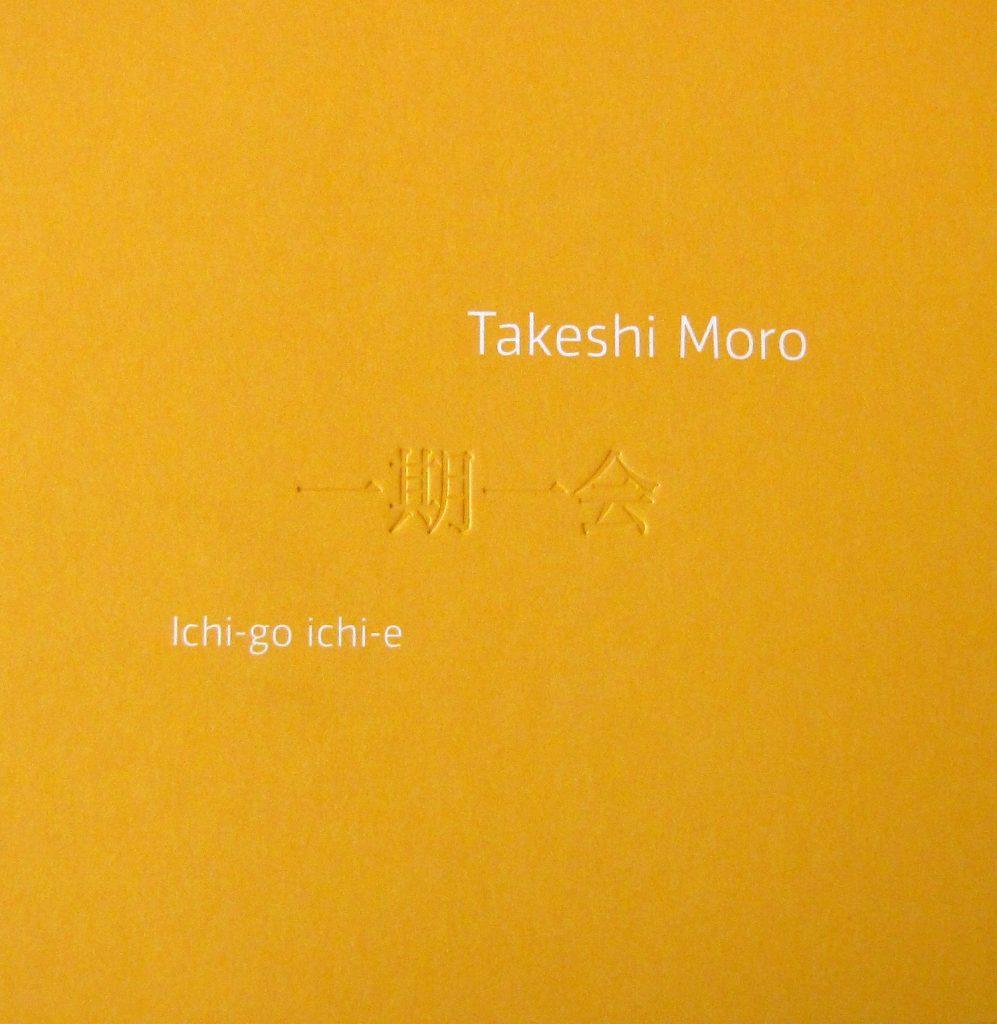 Takeshi Moro, Ichi-go ichi-e -teoksen kansikuva. Serlachius museoiden julkaisuja.