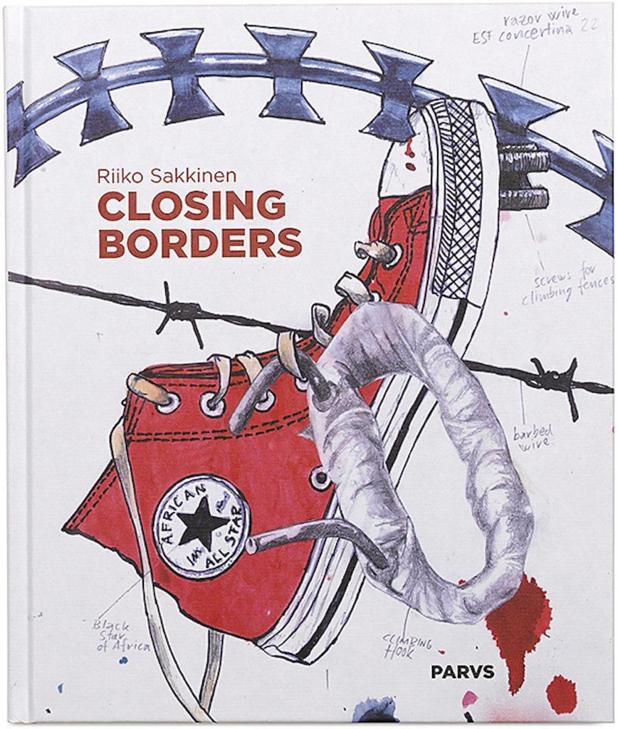 Riiko Sakkinen, Closing Borders