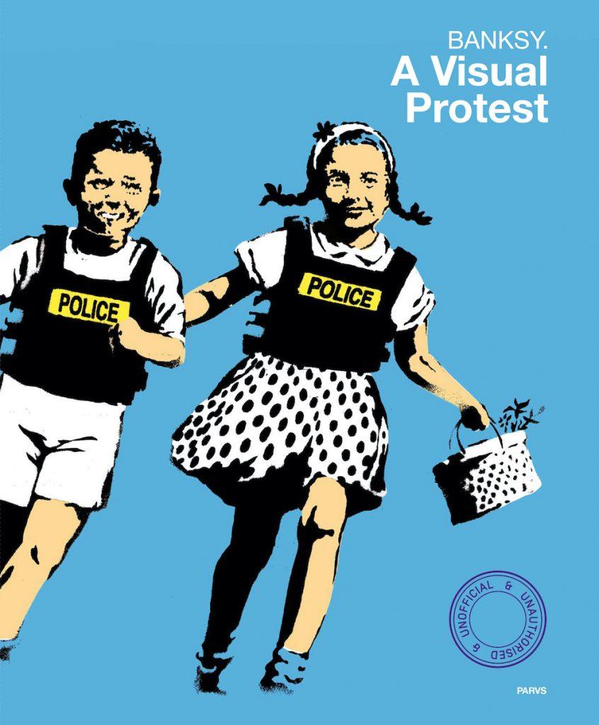 Banksy. A Visual Protest -julkaisu